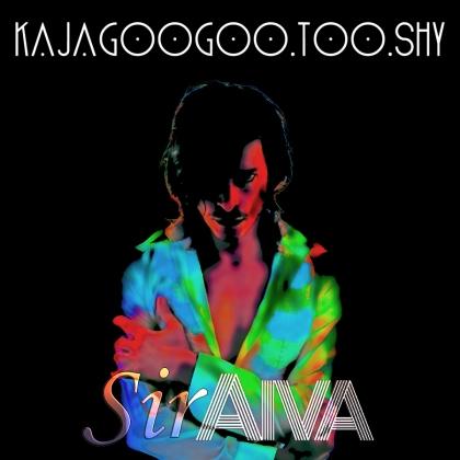 siraiva-kajagoogoo-too-shy